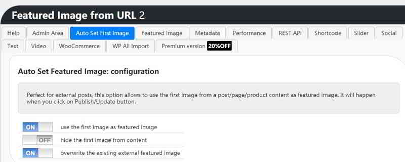 """在保存、发布或更新时,开启""""use the first image as featured image""""功能:可实现""""自动设置第1张图片为特色图片""""。"""