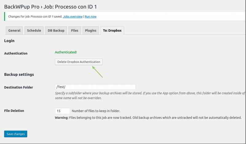 如果你已经在Dropbox中进行了身份验证,请通过BackWPup注销:这可以通过按Delete Dropbox Authentication按钮完成