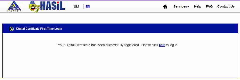 证明你已成功注册所得税帐户,可以单击【here(此处)】登录LHDN▼