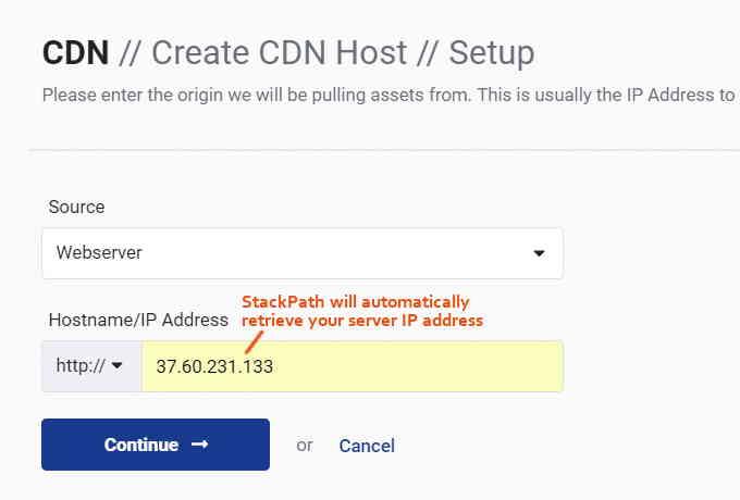 在StackPath中设置你的服务器IP地址。