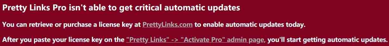 刚安装WordPress插件Pretty Links Pro之后,在WordPress后台的仪表板上,就出现一个红色的警告大横幅:Pretty Links Pro isn't able to get critical automatic updates